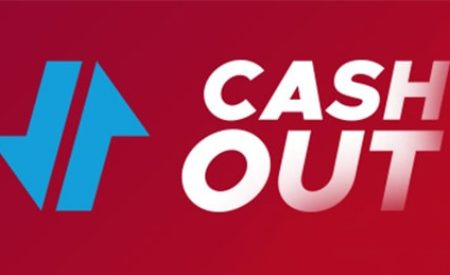 Cash out : Comment ca marche ?